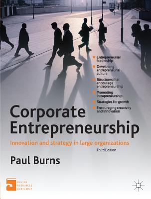 Corporate Entrepreneurship By Burns, Paul