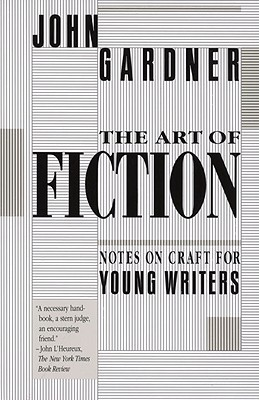 The Art of Fiction By Gardner, John