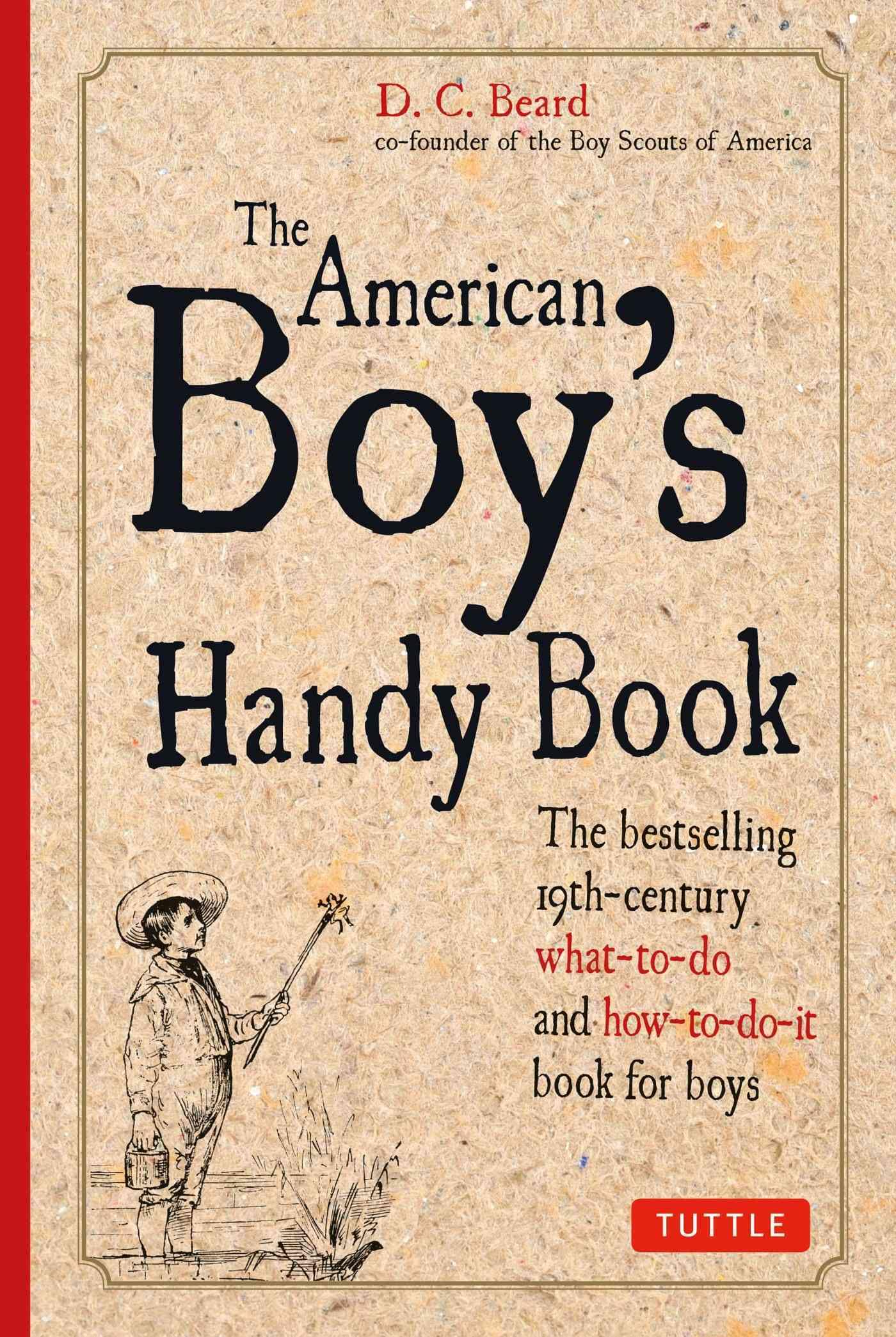American Boy's Handy Book By Beard, Daniel C.