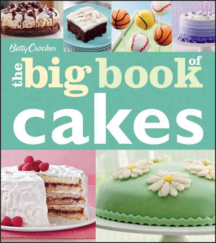 Betty Crocker the Big Book of Cakes By Crocker, Betty (COR)